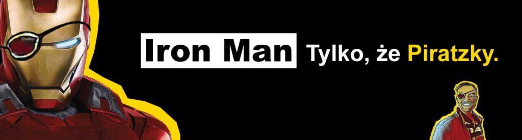 Iron Man - Tylko, że Piratzky